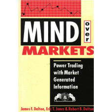 Книги Mind over Markets и Markets in Profile